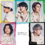 DISH//の11thシングル「勝手にMY SOUL」初回限定盤B