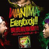 WANIMAがアルバム発売前日にライブを開催