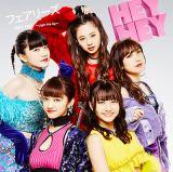 フェアリーズ16thシングル「HEY HEY〜Light Me Up〜」CD+DVD盤