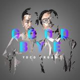 北陸ブロック賞 YOCO ORGAN『GOOD BYE』