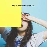 関西ブロック賞 ナードマグネット『MISS YOU』