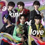 6人体制初シングル「a kind of love」(4月4日発売)