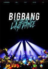 BIGBANGの最新ライブDVD『BIGBANG JAPAN DOME TOUR 2017?LAST DANCE-』オリコン週間DVDランキング初登場総合1位