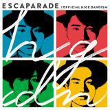 Official髭男dismの1stフルアルバム『エスカパレード』通常盤