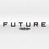 三代目 J Soul Brothers from EXILE TRIBEのニューアルバム『FUTURE』