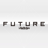 三代目 J Soul Brothers from EXILE TRIBEのニューアルバム『FUTURE』