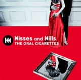 THE ORAL CIGARETTESの4thアルバム『Kisses and Kills』が初登場1位