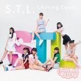 Chuning Candyの2ndシングル「S.T.L.」初回限定盤