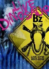 "DVD1位/Blu-ray Disc1位『B'z LIVE-GYM 2017-2018 ""LIVE DINOSAUR""』(VMR)"