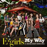 配信シングル「My Way feat. FIRE BALL, MIGHTY CROWN & PKCZ(R)」ジャケット