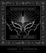 『「LEGEND - S - BAPTISM XX - 」(LIVE AT HIROSHIMA GREEN ARENA)』(トイズファクトリー/8月1日発売)