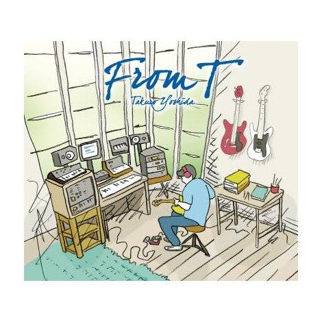 8月29日に発売された、吉田拓郎4年振りのCDアルバム『From T』