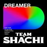 「TEAM SHACHI」初の新曲「DREAMER」ジャケット写真