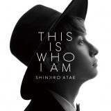與真司郎の1stソロアルバム『THIS IS WHO I AM』