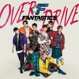 FANTASTICS from EXILE TRIBEのデビューシングル「OVER DRIVE」CD盤