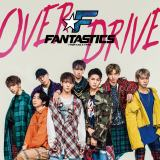 FANTASTICS from EXILE TRIBEのデビューシングル「OVER DRIVE」CD+DVD盤