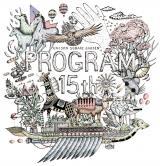 結成15周年記念の野外ライブ『プログラム 15th』