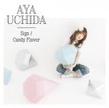 内田彩の3rdシングル「Sign/Candy Flavor」初回限定盤A