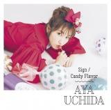 内田彩の3rdシングル「Sign/Candy Flavor」初回限定盤B