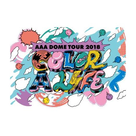 『AAA DOME TOUR 2018 COLOR A LIFE』