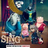 『SING/シング』オリジナル・サウンドトラック国内盤