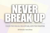 終演後に配布されたポストカード表面には「NEVER BREAK UP(絶対に解散しない)」のメッセージ=9nine活動休止前ラストライブ『9nine one man live 2019 Forever 9nine』より