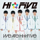 デビュー曲「We are Hi☆Five」