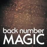 「プラチナ」に認定されたback number『MAGIC』