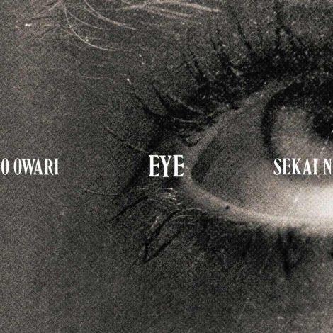 SEKAI NO OWARIのアルバム『Eye』
