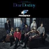 FANTASTICS from EXILE TRIBE 3rdシングル「Dear Destiny」(8月21日発売/CD+DVD)ジャケット写真