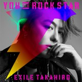EXILE TAKAHIRO シングル「YOU are ROCK STAR」(10月16日発売)豪華版
