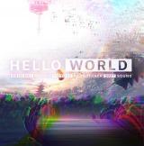 映画『HELLO WORLD』のオリジナル・サウンドトラック(9月18日発売)