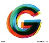 GLAYのアルバム『NO DEMOCRACY』
