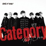 ONE N' ONLYの3rdシングル「Category/My Love」
