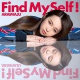 荒井麻珠1stシングル「Find MySelf!」A Type盤