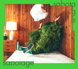 『G線上のあなたと私』主題歌シングル「sabotage」初回生産限定盤