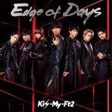Kis-My-Ft2のシングル「Edge of Days」が1位