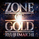 今市隆二ソロアルバム『ZONE OF GOLD』