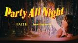 新曲「Party All Night」のMVより
