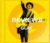 GLAYデビュー25周年記念ベスト『REVIEW II 〜BEST OF GLAY〜』JIRO SELECT