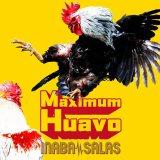 INABA/SALAS『Maximum Huavo』(VERMILLION RECORDS/4月15日発売)