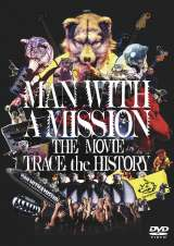 DVD『MAN WITH A MISSION THE MOVIE -TRACE the HISTORY-』仮ジャケット(C)2020