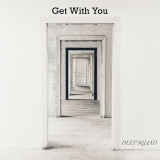 配信シングル「Get With You」でメジャーデビュー