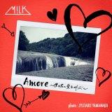 M!LKのニューシングル「Amore〜僕は君に愛を叫ぶ〜」ジャケット写真