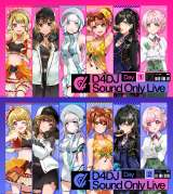 開催された「D4DJ Sound Only Live」 (C) bushiroad All Rights Reserved. (C) Donuts Co. Ltd. All rights reserved. illust: やちぇ