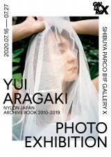 写真展『YUI ARAGAKI NYLON JAPAN ARCHIVE BOOK 2010-2019 PHOTO EXHIBITION』ビジュアル