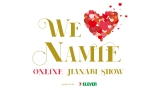 『WE (ハート) NAMIE ONLINE HANABI SHOWsupported by セブン-イレブン』