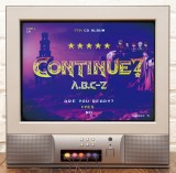 A.B.C-Z 7thアルバム『CONTINUE?』通常盤