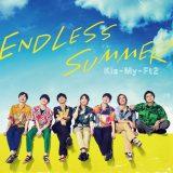 Kis-My-Ft2が新曲「ENDLESS SUMMER」ジャケット写真(写真は初回限定盤A)