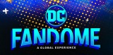 「DC」史上最大の世界同時オンラインイベント【DCファンドーム】